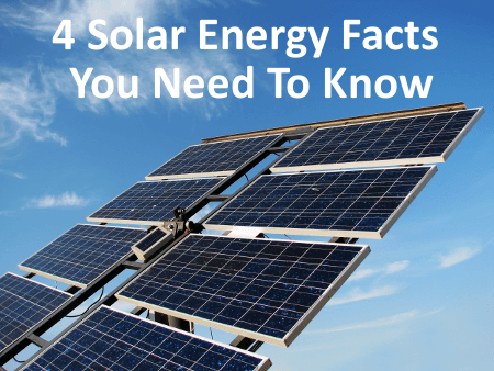 Solar Energy Facts 4 solar energy facts you need