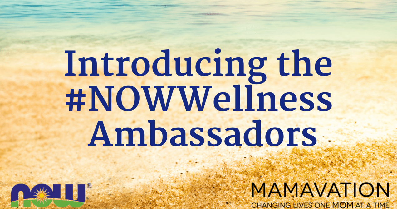 Introducing the #NOWWellness Blogger Ambassadors