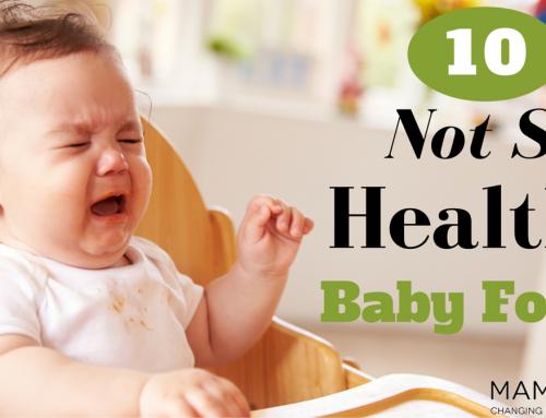 10 Not So Healthy Baby Foods