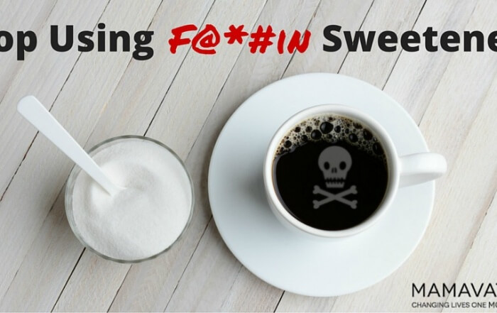 Stop Using F@#in Sweeteners3